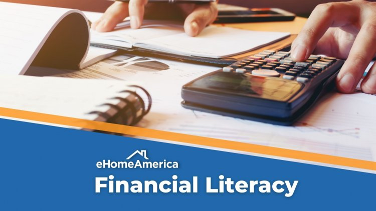 Financial Literacy and A Look Inside eHome's Money Management Course!