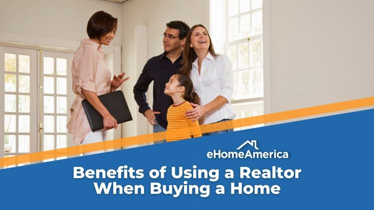 Benefits of Using a Realtor When Buying a Home