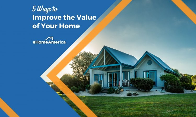5 Ways to Improve the Value of Your Home