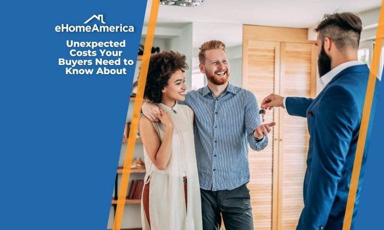 3 Unexpected Costs Your Buyers Need to Know About
