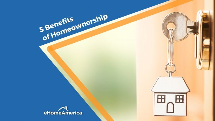 5 Benefits of Homeownership