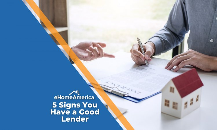 5 Signs You Have a Good Lender